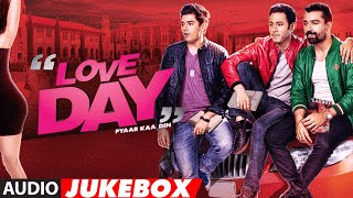 LOVE DAY - PYAAR KAA DIN Full Movie Songs (Audio) |Jukebox | Ajaz Khan | Sahil Anand | Harsh Naagar
