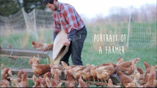 Why Organic, Sustainable Farming Matters | Portrait of a Farmer