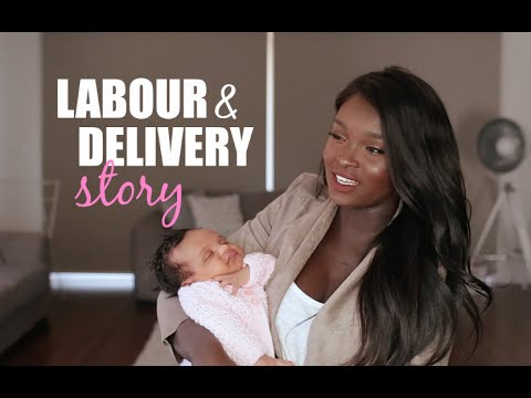 MY LABOUR AND DELIVERY STORY!