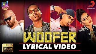 Dr Zeus- Woofer Lyrical Video | Snoop Dogg | Zora Randhawa | Nargis Fakhri