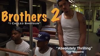 Brothers 2 x Melvin Gregg & King Bach