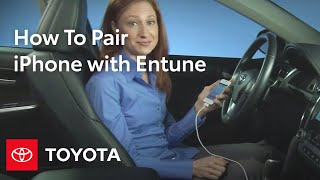 How-To: Pair your iPhone with Toyota Entune® | Toyota
