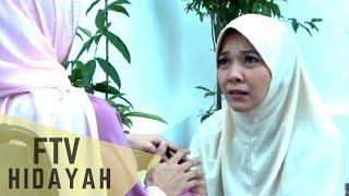 FTV Hidayah - Jangan Sakiti Ibumu