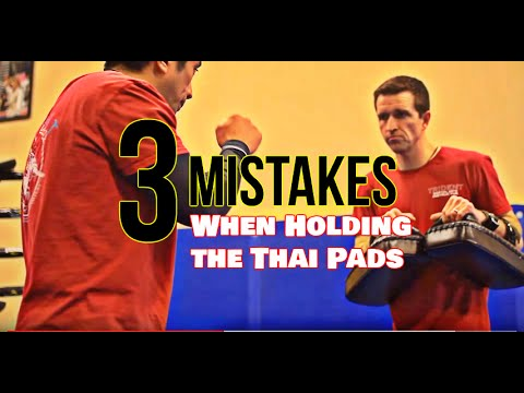3 Thai Pad Training Mistakes | Muay Thai