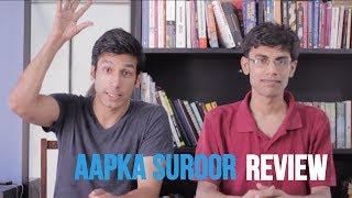 MOST SUROOR EVER - Aap ka Suroor Review
