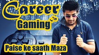 Career Opportunities in Gaming | Make Money With Games | Explained in Detail
