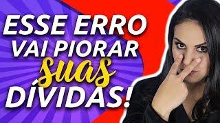 NÃO PAGUE SUAS DÍVIDAS ANTES DE VER ESSE VÍDEO! Júlia Mendonça Dívidas