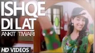 Ishqe Di Lat Full Song Junooniyat Video | Ankit Tiwari Tulsi Kumar