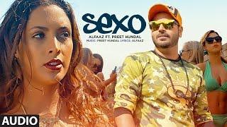 Sexo Audio Song | Alfaaz, Preet Hundal | Latest Song 2016 | T-Series