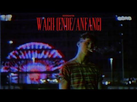 EDO SAIYA - WACH (OFFICIAL VIDEO)