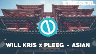 Will Kris X PLEEG - Asian l ♫ ♩ Future Bass ♫ ♩l 100% Copyright Free