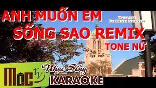 Karaoke ANH MUỐN EM SỐNG SAO Remix - BẢO ANH - [Nhạc Sống Organ]