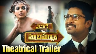 Yevade Subramanyam Theatrical Trailer | Nani | Malavika Nair | Ritu Varma