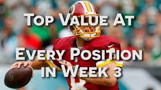 Top Value Plays At Every Position in Week 3   NFL DFS   DailyFantasyWinners
