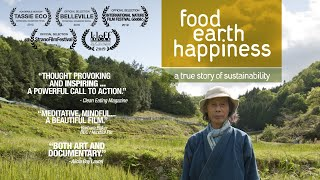 Food, Earth, Happiness [Official - Short Film on Natural Farming]