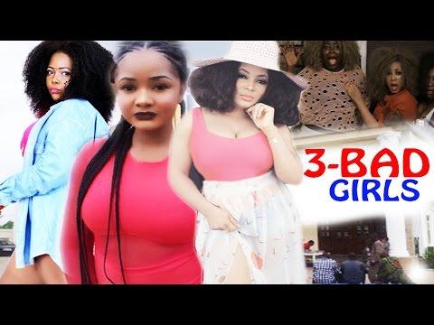 3  Bad Girls - 2017 Latest Nigerian Nollywood Movie