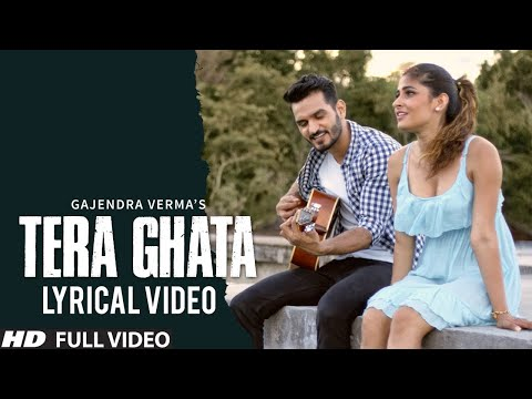 Xxx Mp4 Tera Ghata Lyrical Video Gajendra Verma Ft Karishma Sharma Vikram Singh 3gp Sex
