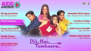 Dil Hai Tumhaara Jukebox   Full Album Songs   Arjun Rampal, Preity Zinta, Nadeem Shravan