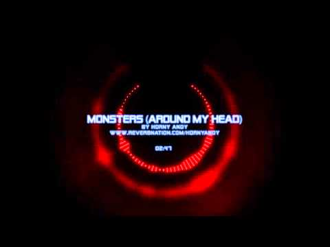 Horny Andy - Monsters (Around My Head)