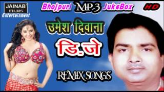 images Bhojpuri DJ Remix Umesh Diwana New Bhojpuri Songs 2016 Album Aawta Wkai