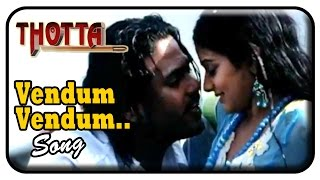 Thotta Tamil Movie Songs | Vendum Vendum song | Srikanth Deva | Priyamani | Jeevan