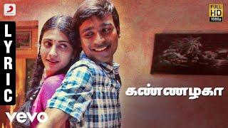 3 - Kannazhaga Tamil Lyric | Dhanush, Shruti | Anirudh