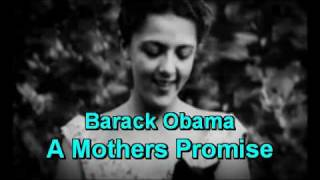 Barack Obama moving film - A Mothers Promise