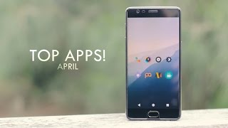 Top Android Apps! (April 2017)