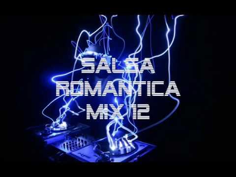 Salsa Romantica mix 12