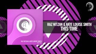 Raz Nitzan & Kate Louise Smith - This Time (RNM)