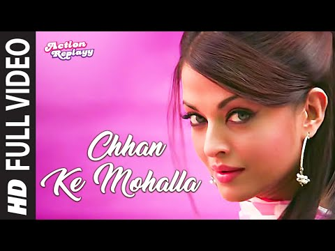 Xxx Mp4 Chhan Ke Mohalla Full Song Action Replayy 3gp Sex