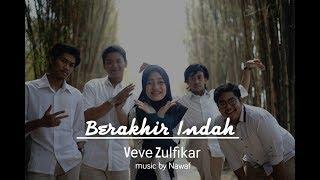 Veve Zulfikar | Berakhir Indah (حسن الخاتمة) [ Audio, Video]