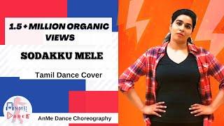 SODAKKU MELE   Thaanaa Serndha Koottam   DANCE COVER   AnMe