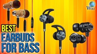 10 Best Earbuds For Bass 2017