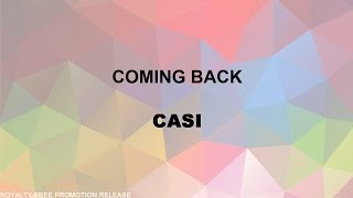 Coming Back by Casi [RFP Release] (Free Download)