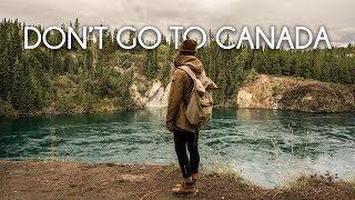 Don't go to Canada - Travel film by Tolt #13