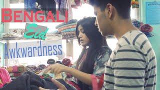 Bengali Eid Awkwardness