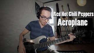 RHCP - Aeroplane [300th Bass Cover]