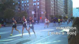 How to Pronounce Marathon - American English - from the NYC race!