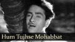 Hum Tujhse Mohabbat Karke Sanam - Mukesh - AWAARA - Prithviraj Kapoor, Raj Kapoor, Nargis