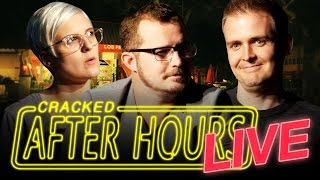 7 ​Movie Ideas Too Awesome To Actually Get Made - After Hours LIVE/The Cracked Podcast