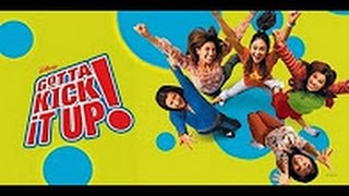 Gotta Kick It Up!   full movie