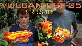 Nerf Vulcan EBF-25 Stress Test