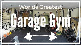 Worlds Greatest Garage Gym Tour