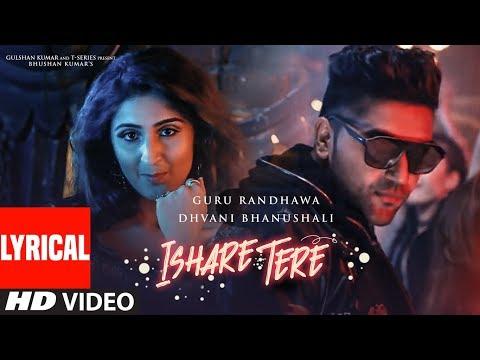 Xxx Mp4 ISHARE TERE Song With Lyrics Guru Randhawa Dhvani Bhanushali DirectorGifty Bhushan Kumar 3gp Sex