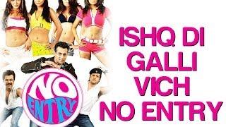Ishq Di Galli Wich No Entry - No Entry | Salman, Bipasha & Anil Kapoor | Sonu Nigam & Alisha Chinoy