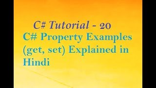 C# Property Examples (get, set) Explained in Hindi