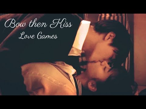 ♡ Bow then Kiss || Love Games ♡