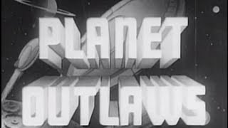 Planet Outlaws (1953) [Adventure] [Science Fiction] [Fantasy]