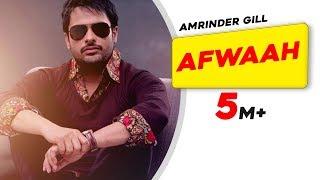 Amrinder Gill - Afwah